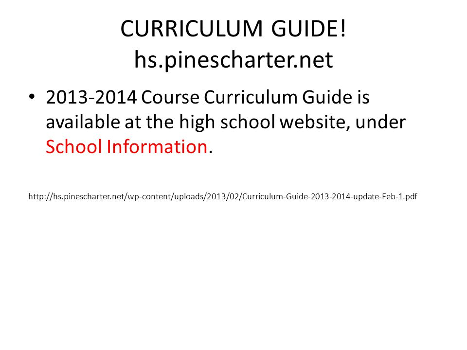 CURRICULUM GUIDE! hs.pinescharter.net