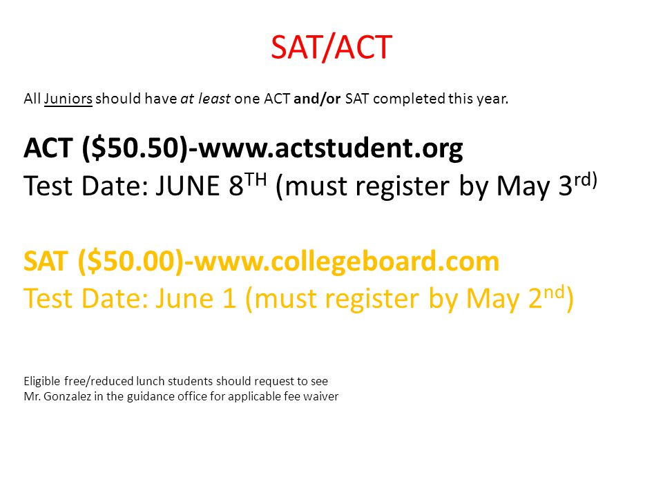 SAT/ACT ACT ($50.50)-www.actstudent.org