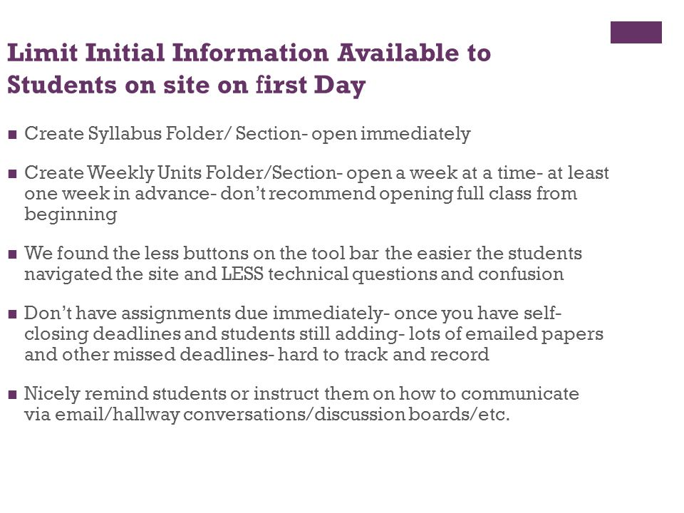 Limit Initial Information Available to Students on site on first Day