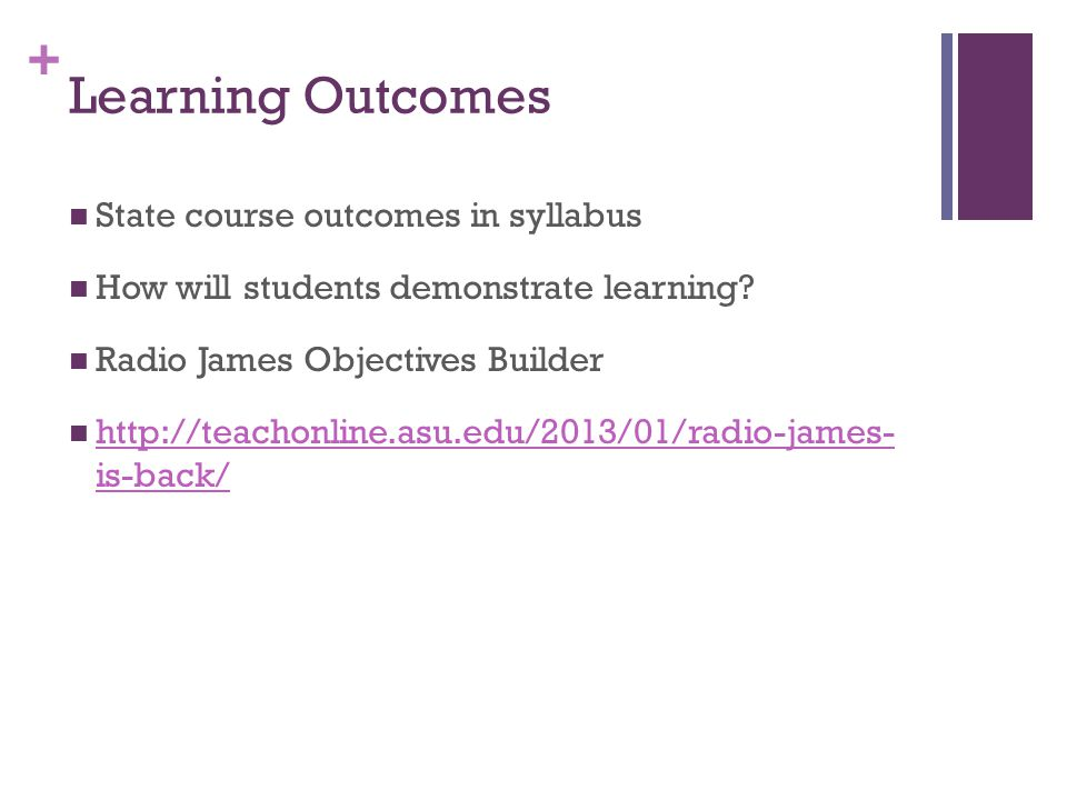 Learning Outcomes State course outcomes in syllabus
