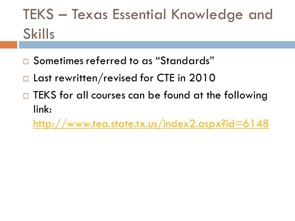 TEKS – Texas Essential Knowledge and Skills