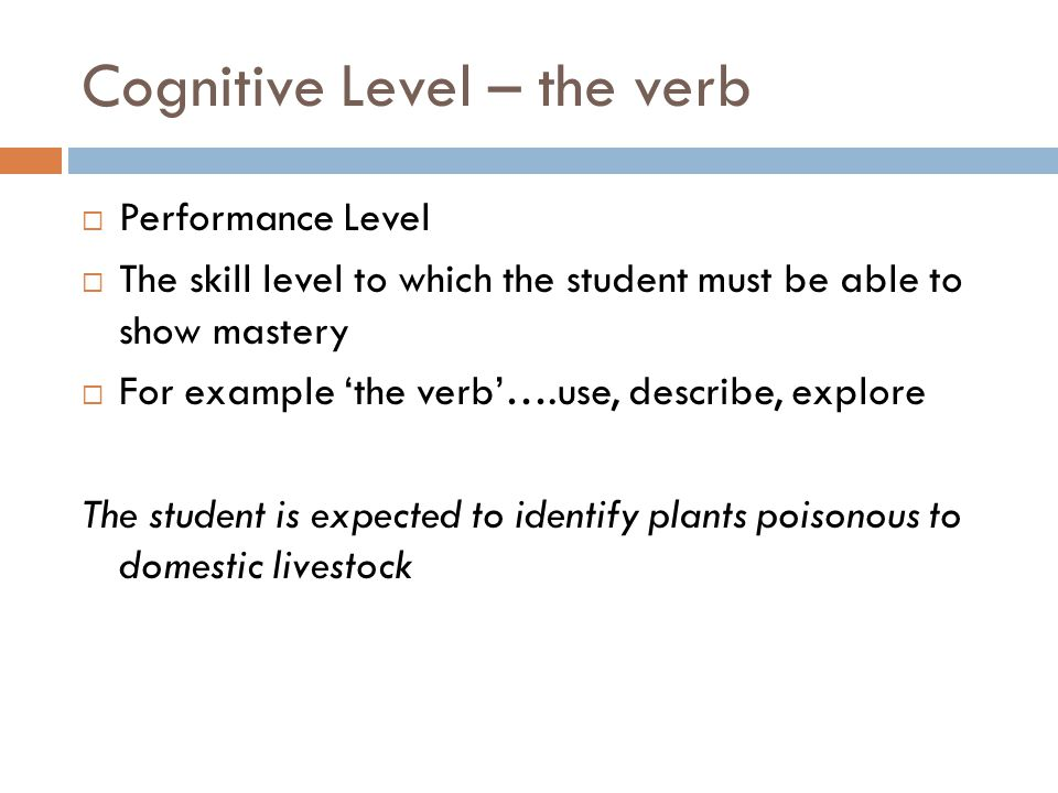 Cognitive Level – the verb
