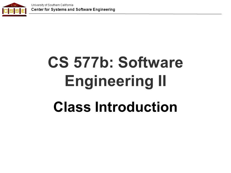 CS 577b: Software Engineering II