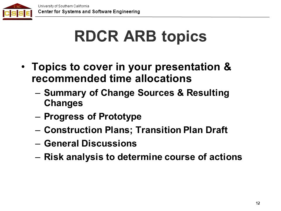 RDCR ARB topics Topics to cover in your presentation & recommended time allocations. Summary of Change Sources & Resulting Changes.
