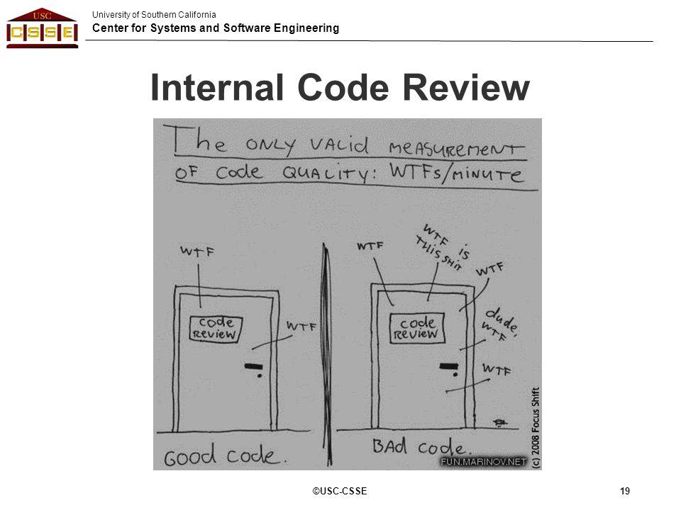 Internal Code Review ©USC-CSSE