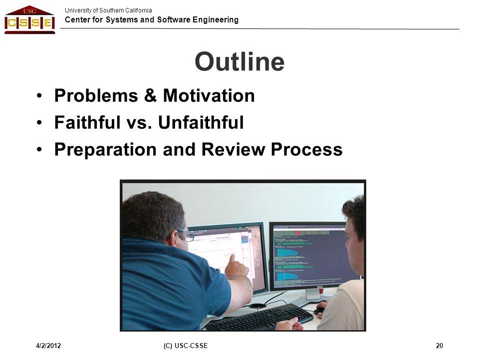 Outline Problems & Motivation Faithful vs. Unfaithful