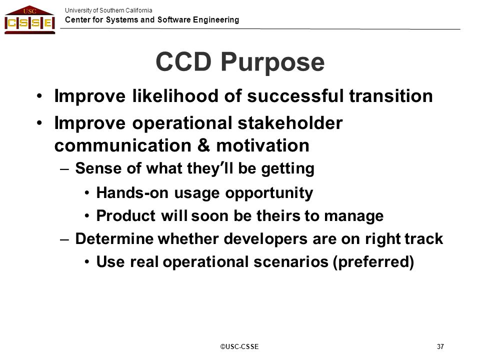 CCD Purpose Improve likelihood of successful transition