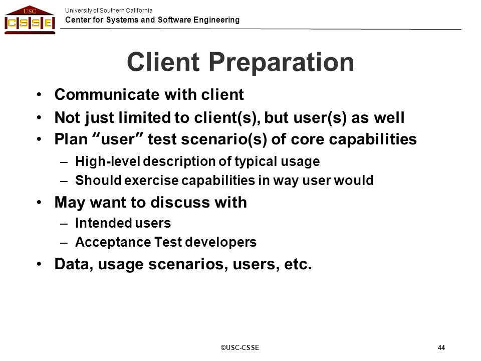 Client Preparation Communicate with client
