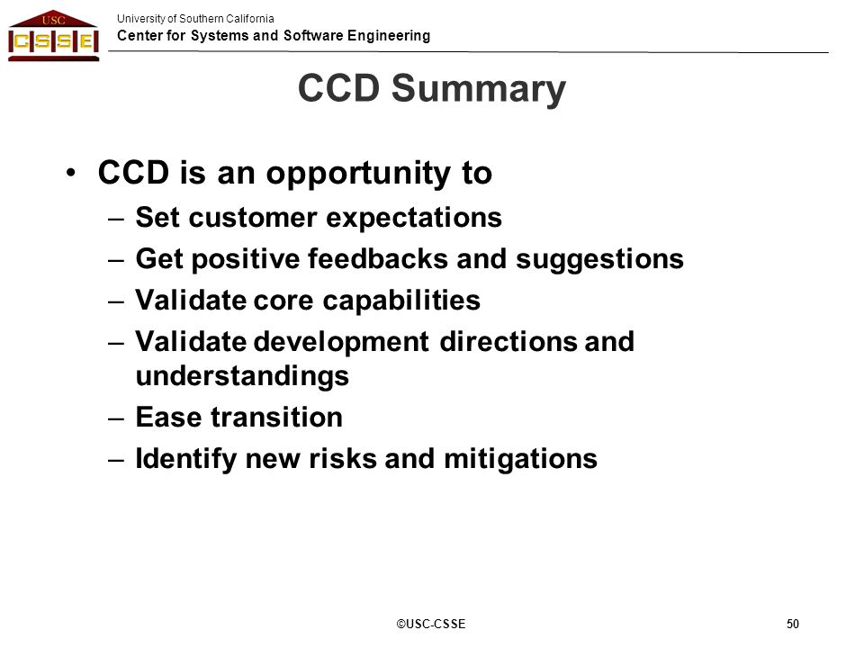 CCD Summary CCD is an opportunity to Set customer expectations