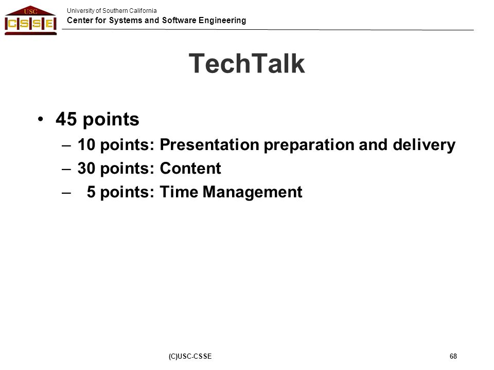 TechTalk 45 points 10 points: Presentation preparation and delivery