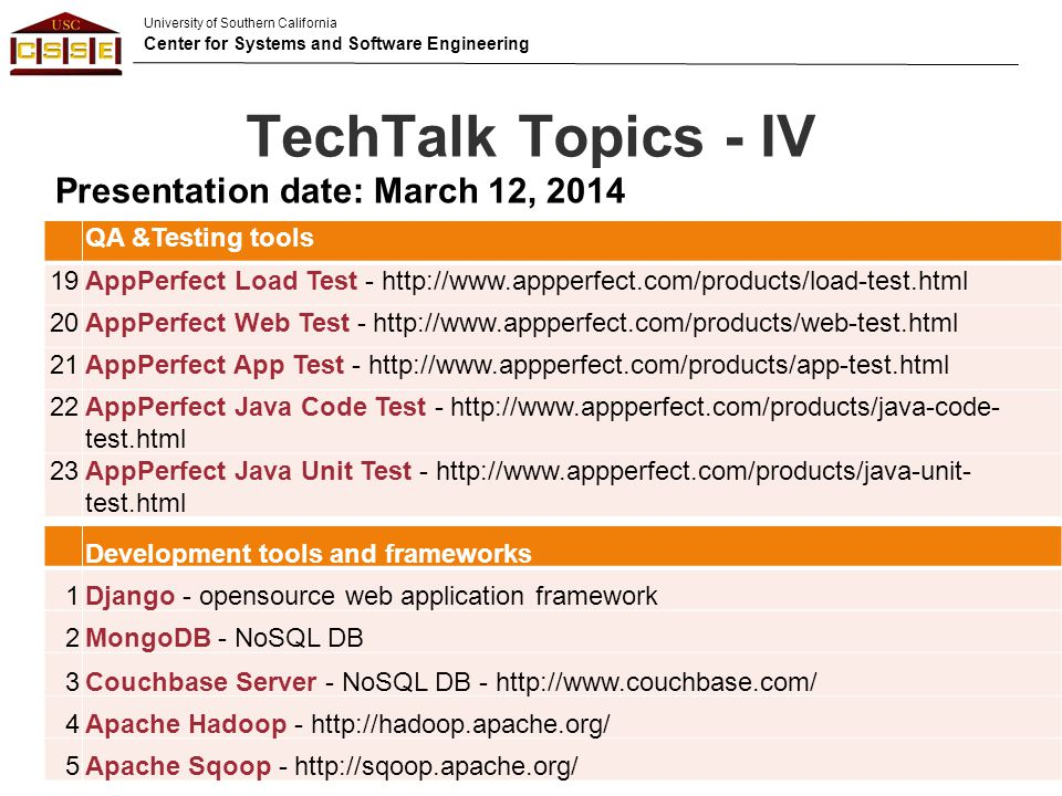 TechTalk Topics - IV Presentation date: March 12, 2014