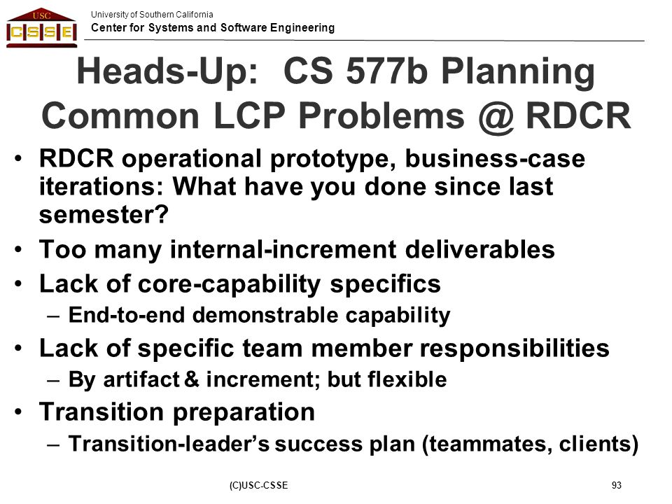 Heads-Up: CS 577b Planning Common LCP Problems @ RDCR