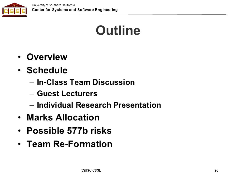 Outline Overview Schedule Marks Allocation Possible 577b risks