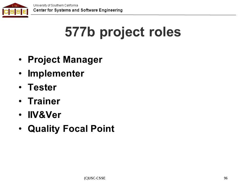 577b project roles Project Manager Implementer Tester Trainer IIV&Ver
