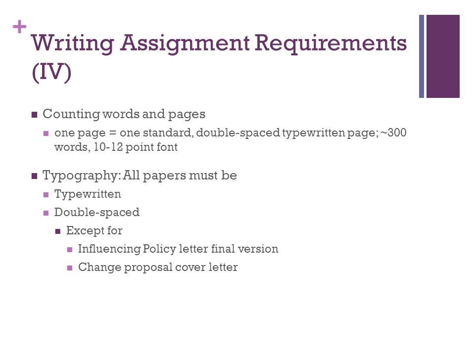 Writing Assignment Requirements (IV)
