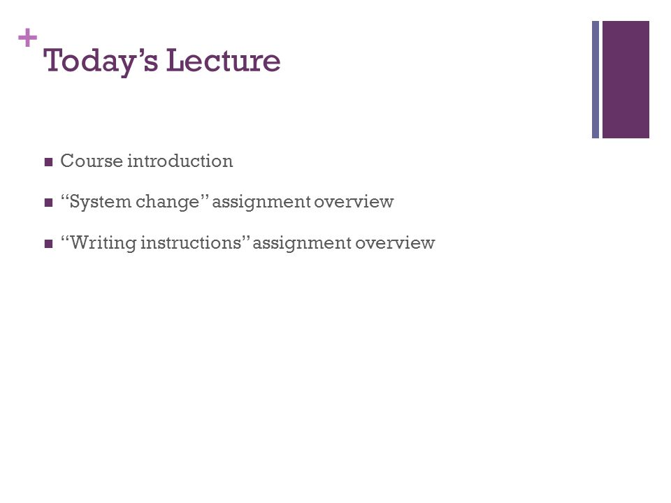 Today's Lecture Course introduction