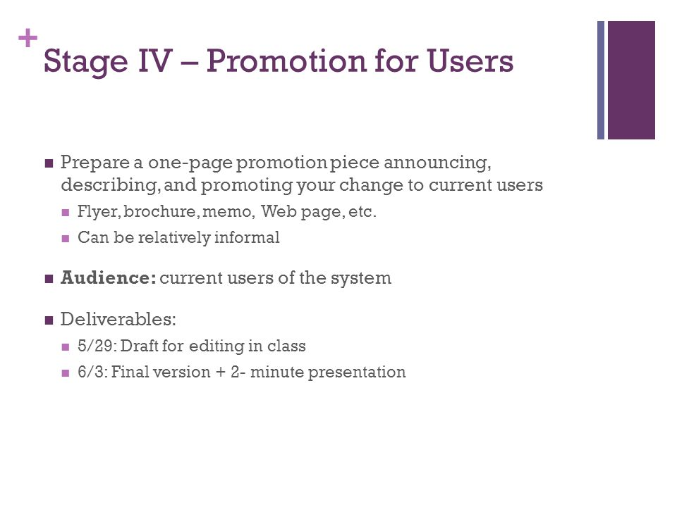 Stage IV – Promotion for Users