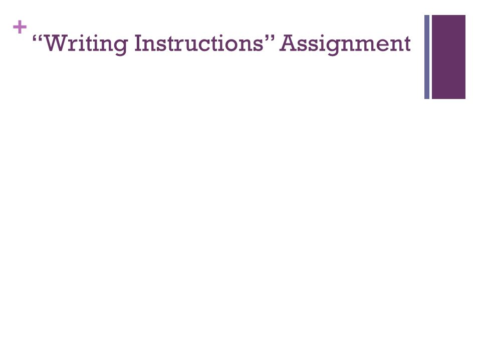 Writing Instructions Assignment