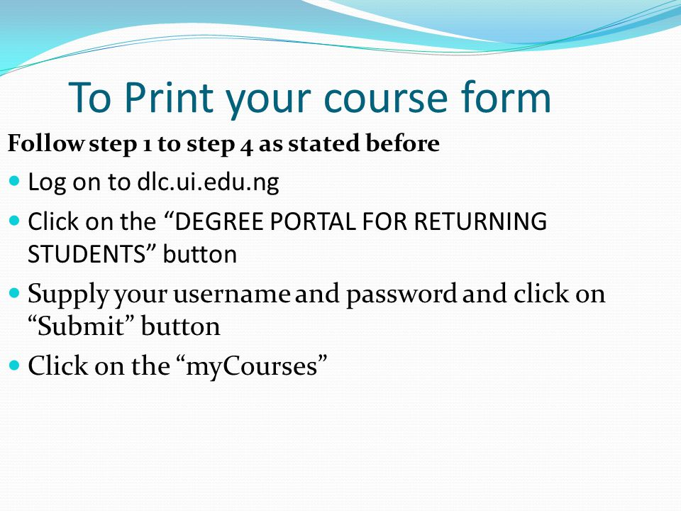 To Print your course form