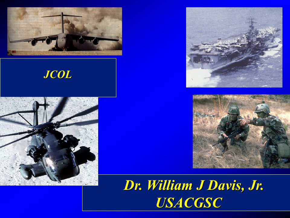 Dr. William J Davis, Jr. USACGSC