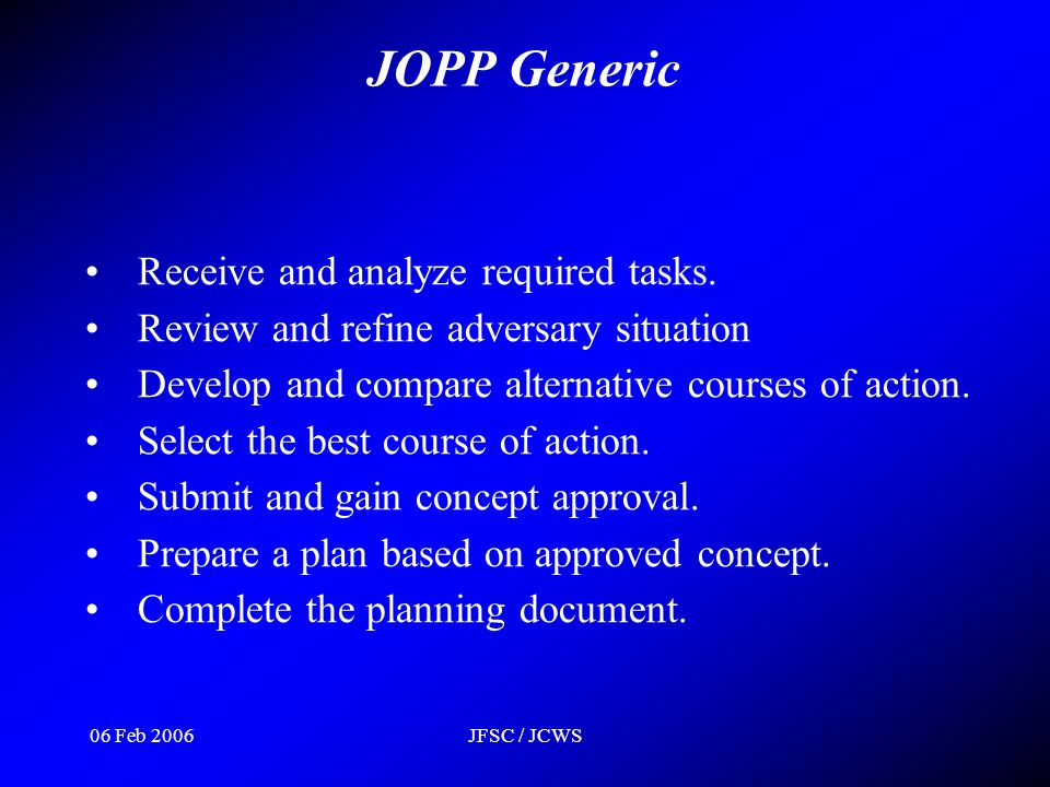 JOPP Generic Receive and analyze required tasks.