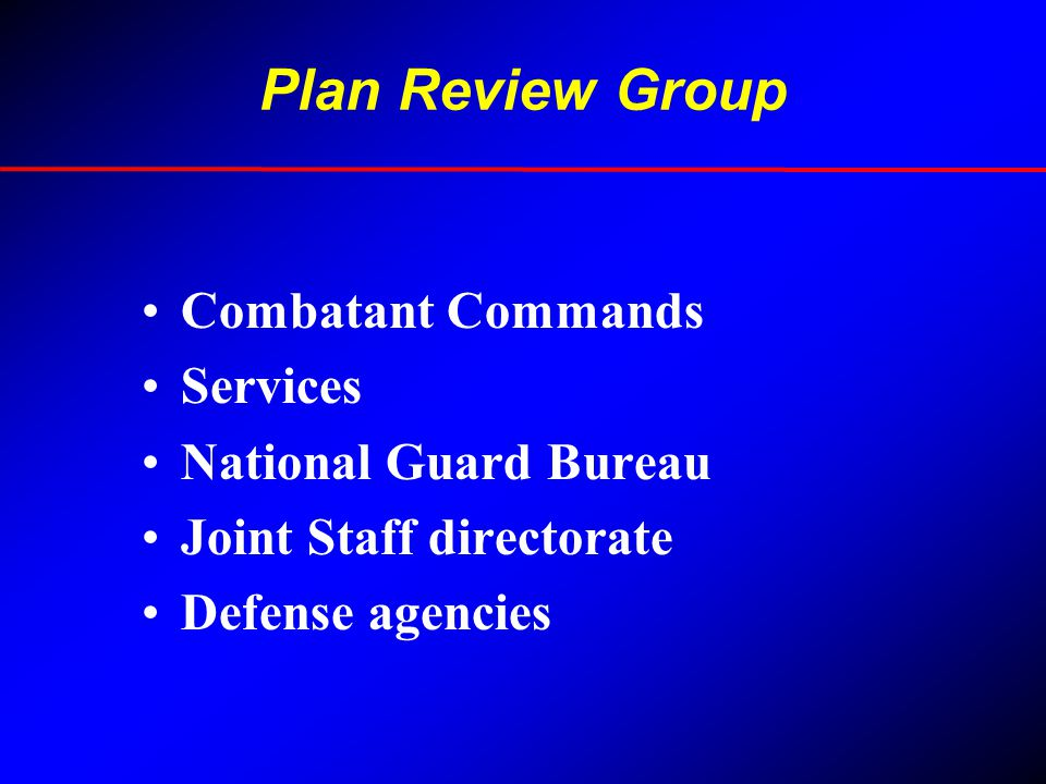 Plan Review Group Combatant Commands Services National Guard Bureau