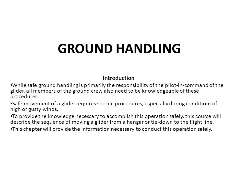 GROUND HANDLING Introduction