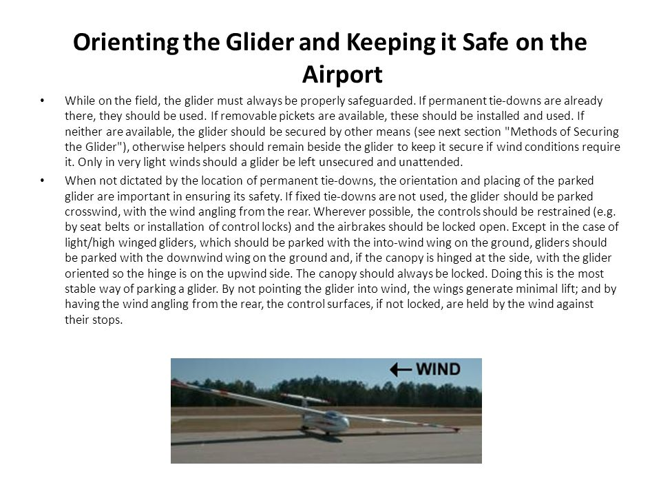 Orienting the Glider and Keeping it Safe on the Airport