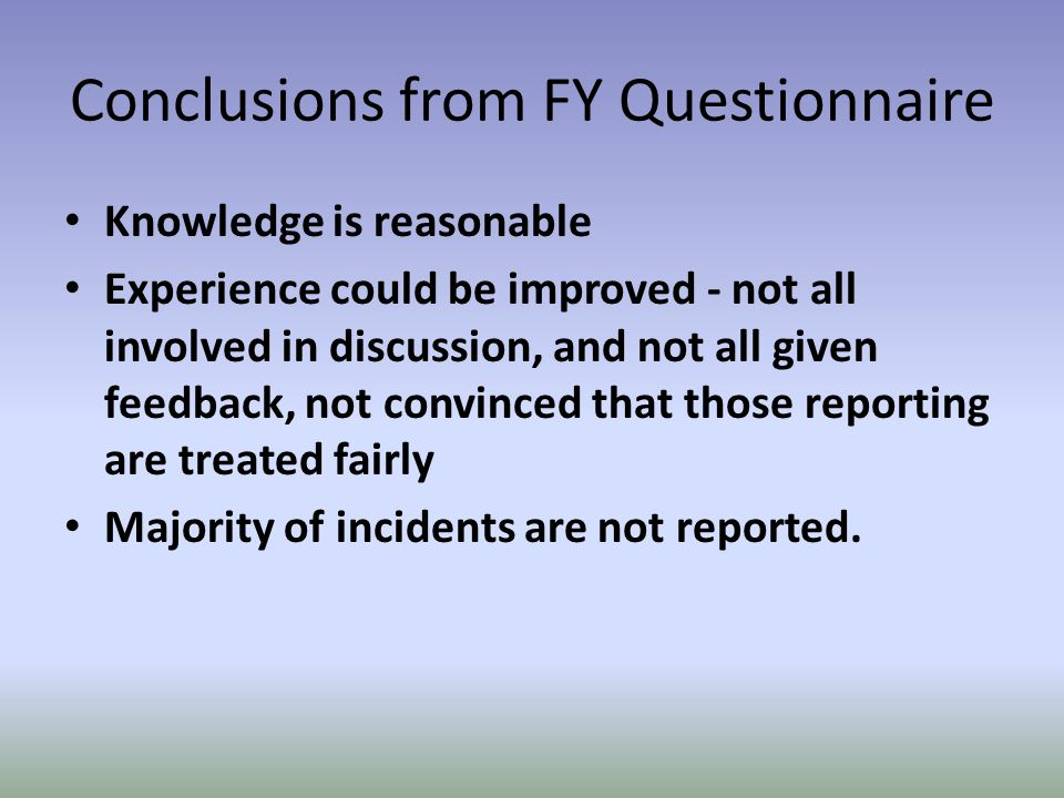 Conclusions from FY Questionnaire