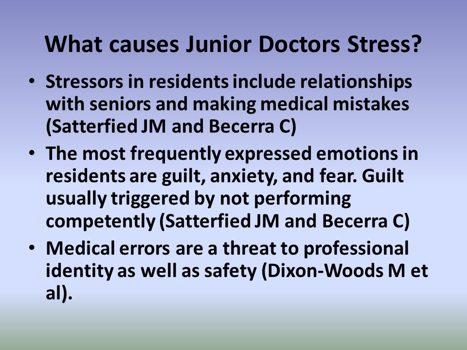 What causes Junior Doctors Stress