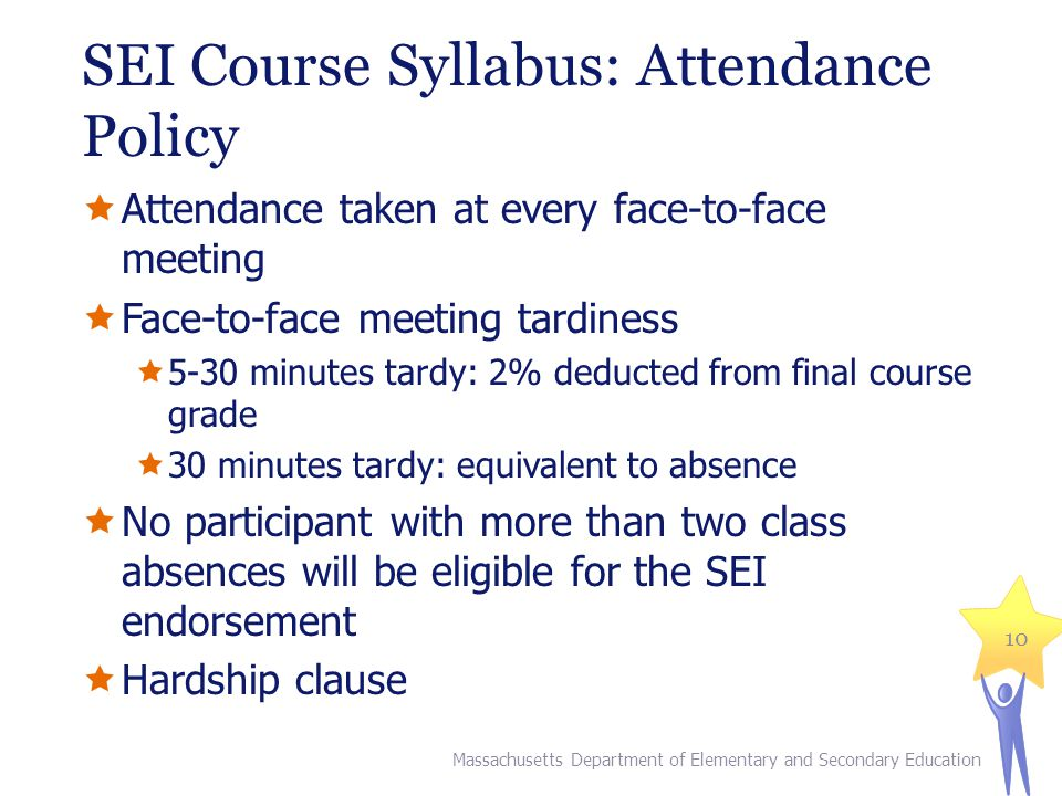 SEI Course Syllabus: Attendance Policy