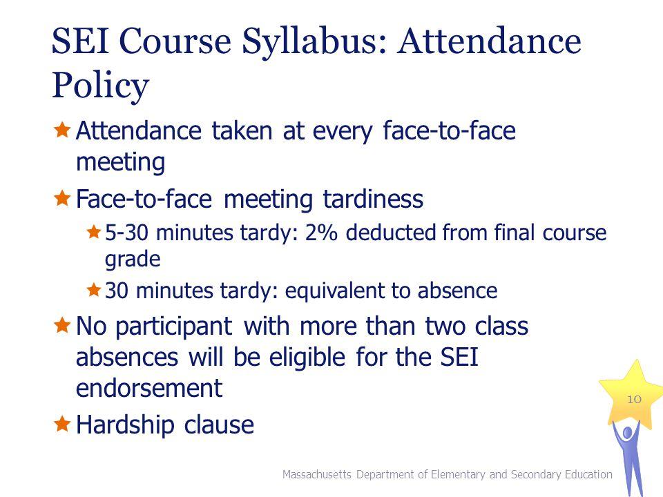 SEI Course Syllabus: Attendance Policy