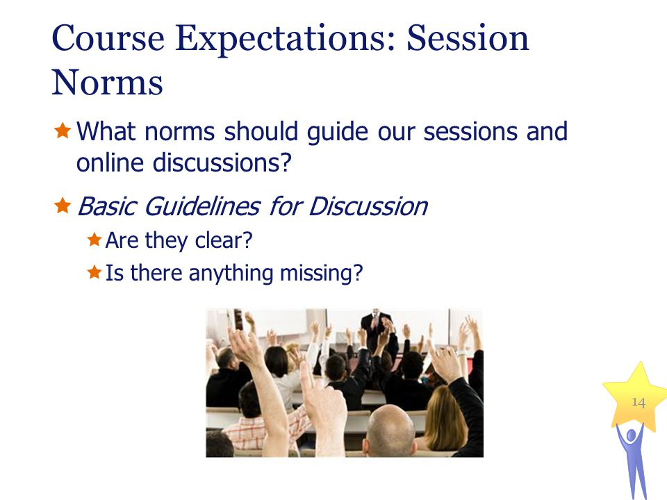 Course Expectations: Session Norms