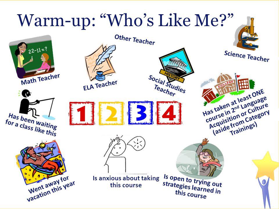 Warm-up: Who's Like Me