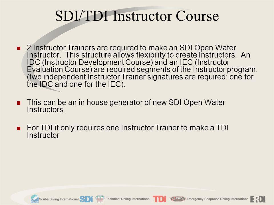SDI/TDI Instructor Course
