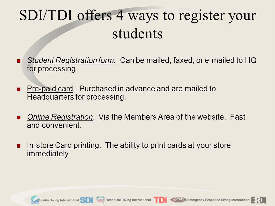 SDI/TDI offers 4 ways to register your students