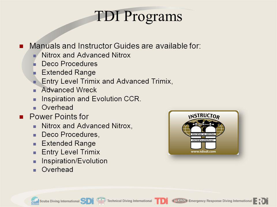 TDI Programs Manuals and Instructor Guides are available for: