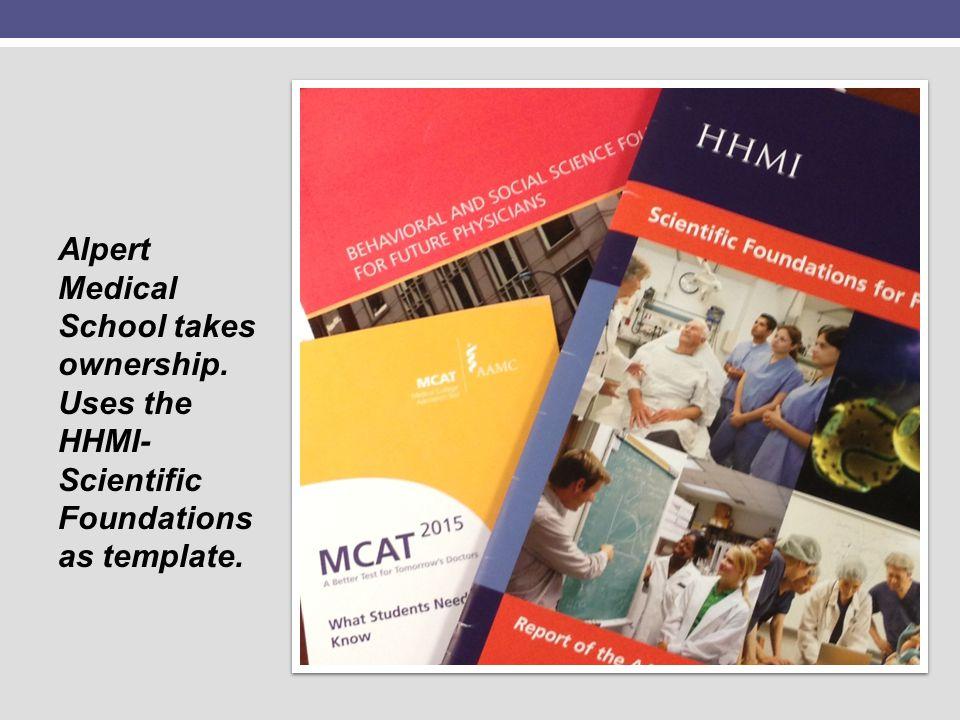 Alpert Medical School takes ownership