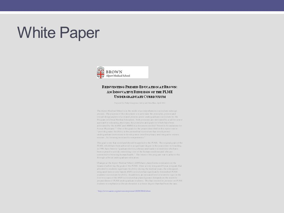 White Paper Created a white paper outlining the pedagogical underpinnings of the endeavor