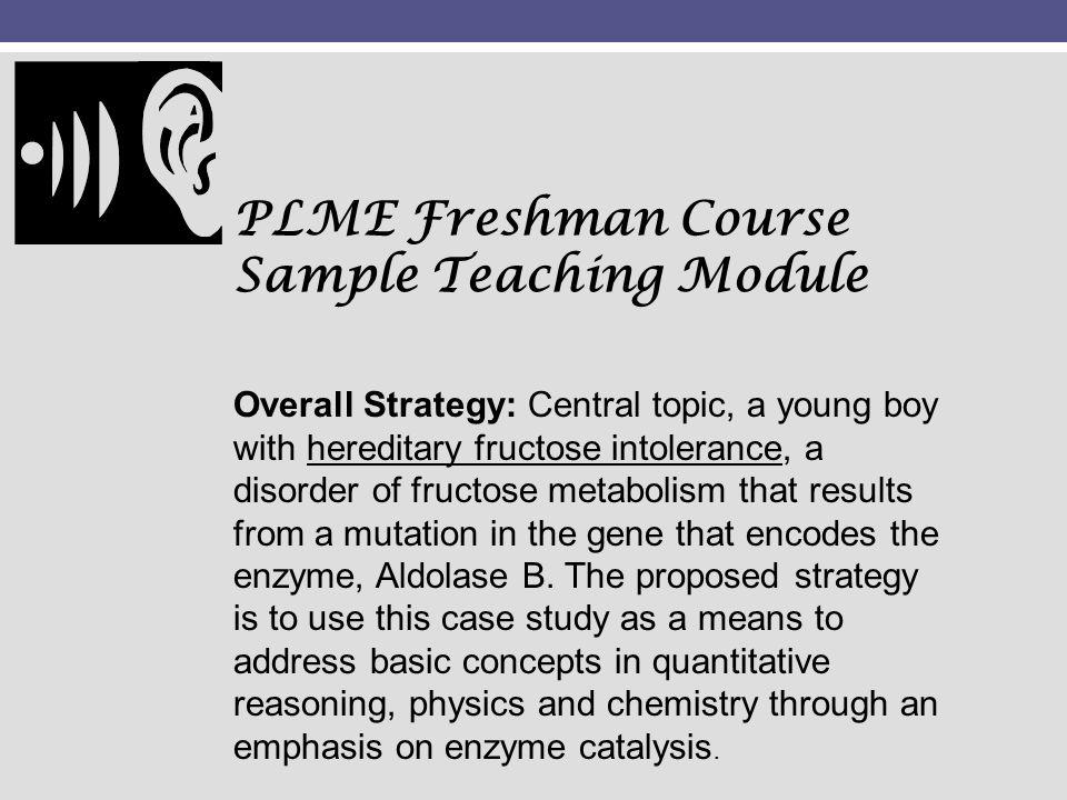 PLME Freshman Course Sample Teaching Module