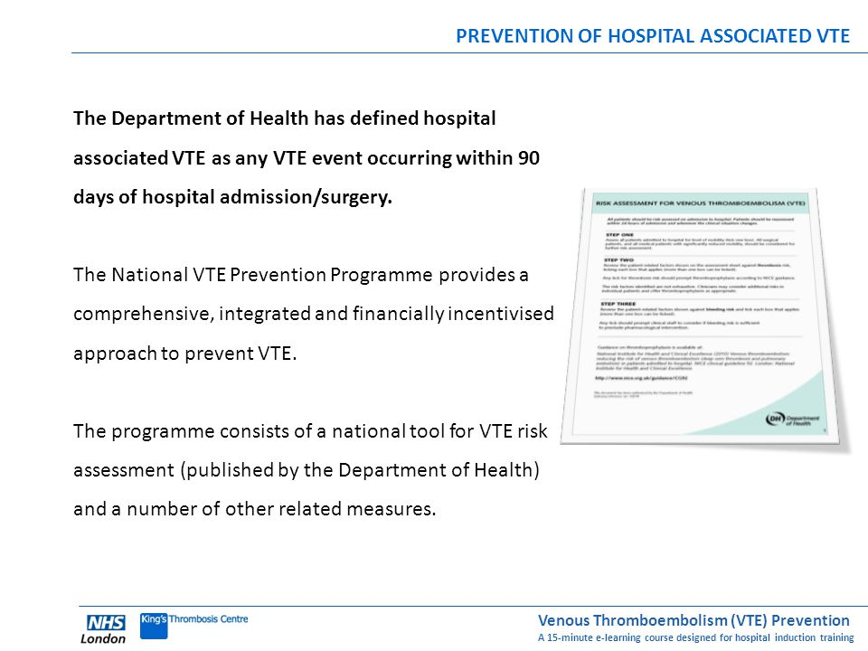 PREVENTION OF HOSPITAL ASSOCIATED VTE