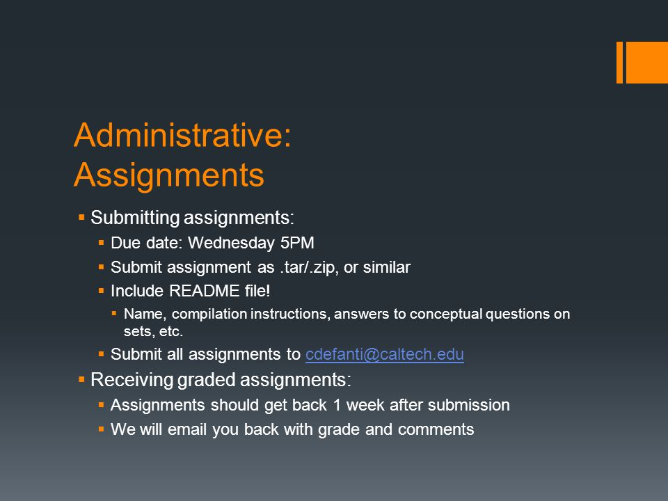 Administrative: Assignments