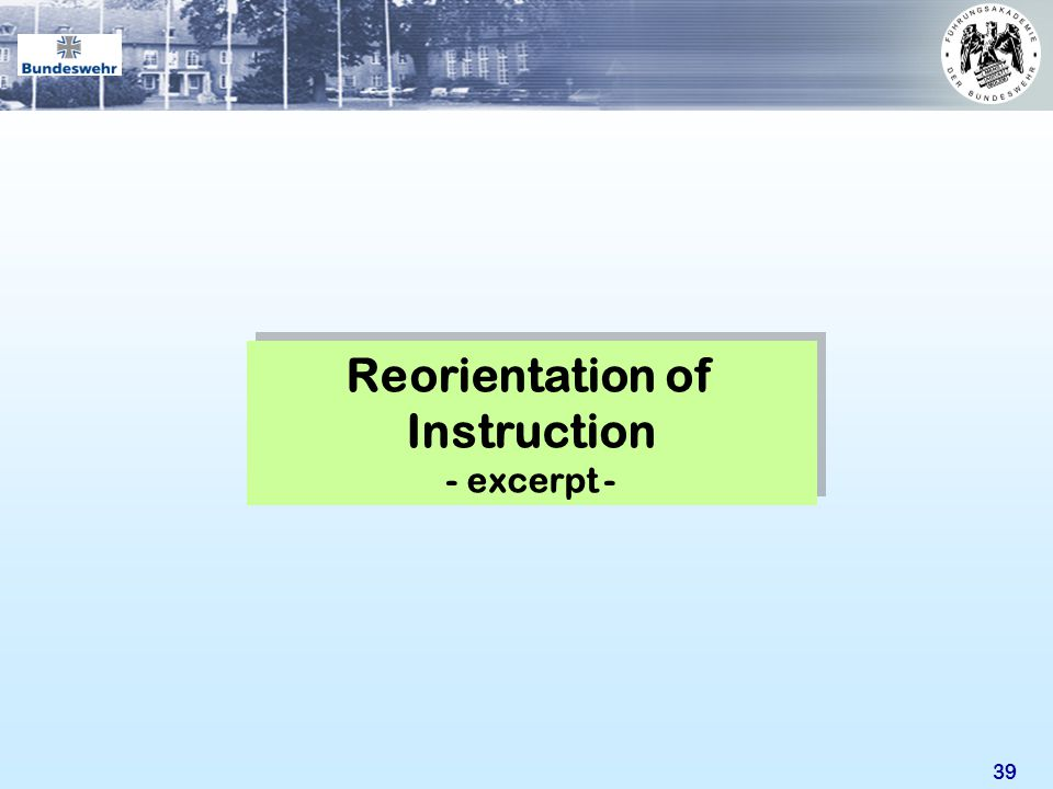Reorientation of Instruction