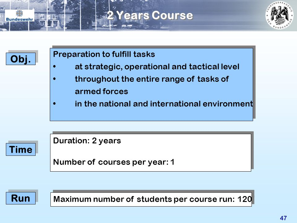 2 Years Course Obj. Run Time Preparation to fulfill tasks