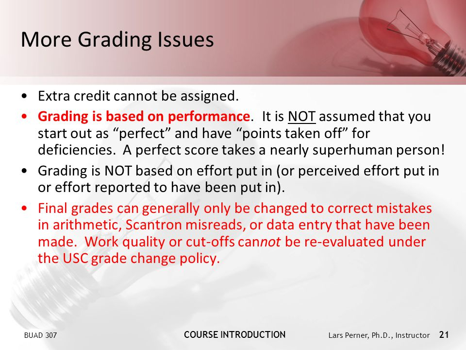 More Grading Issues Extra credit cannot be assigned.