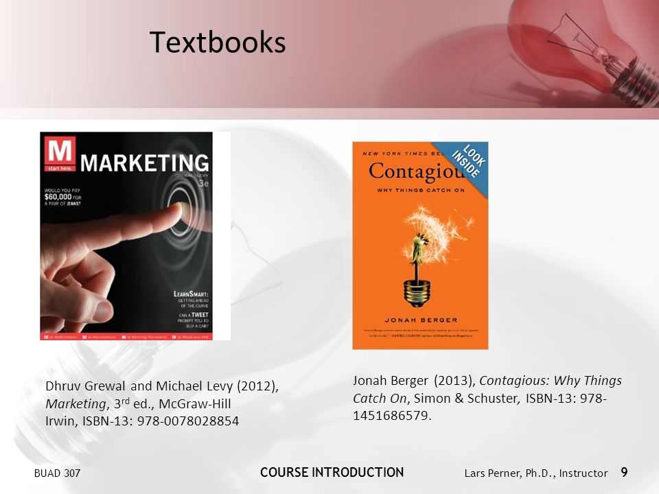 Textbooks Jonah Berger (2013), Contagious: Why Things Catch On, Simon & Schuster, ISBN-13: 978-1451686579.