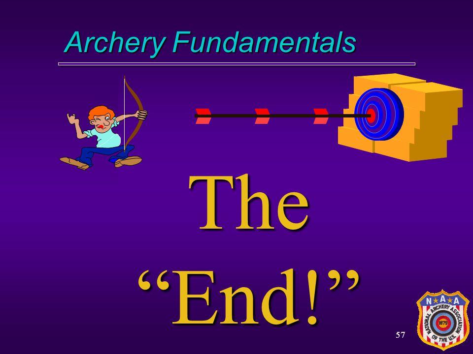 Archery Fundamentals The End!
