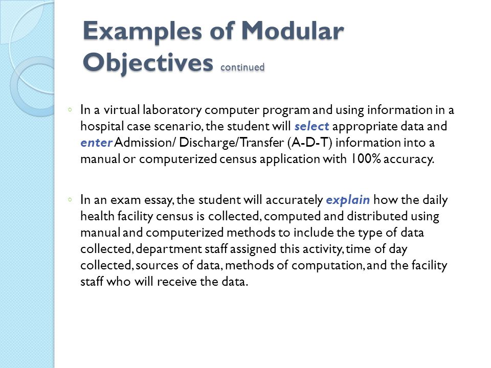 Examples of Modular Objectives continued