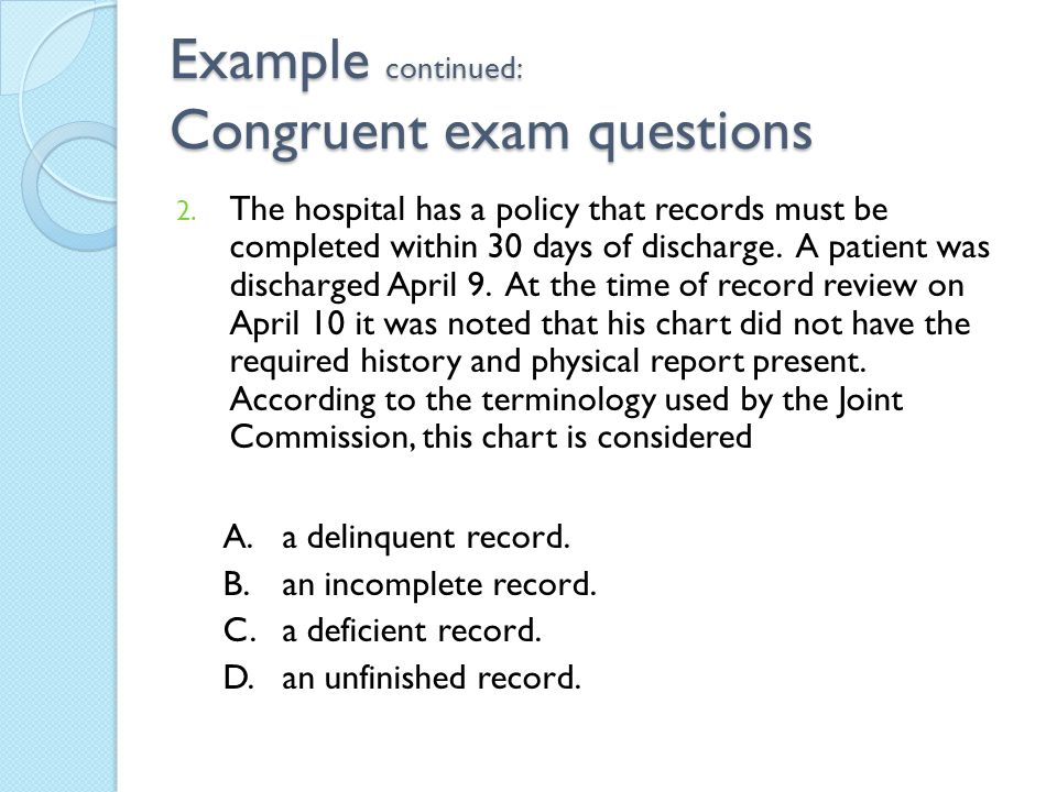 Example continued: Congruent exam questions
