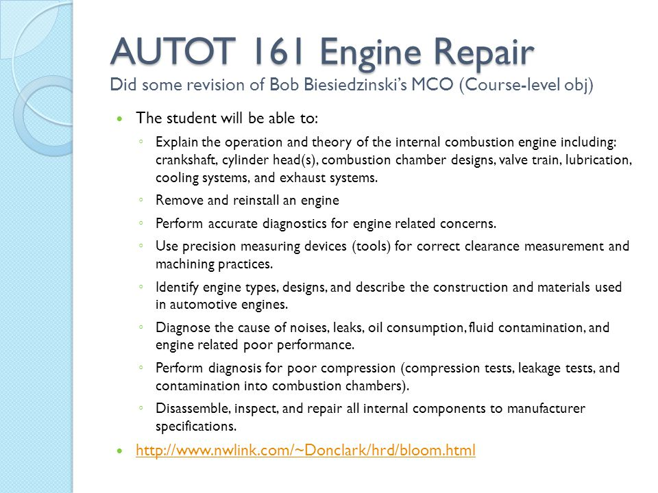 AUTOT 161 Engine Repair Did some revision of Bob Biesiedzinski's MCO (Course-level obj)